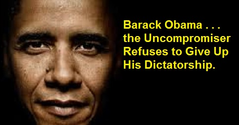 Obama Refuses to Give Up his Dictatorship