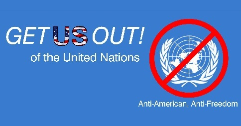 Get out of the United Nations UN