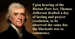 Thomas Jefferson drafted a Day of Fasting, Humiliation and Prayer on June 1, 1774