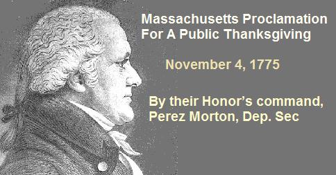 Massachusetts Proclamation For A Public Thanksgiving - Perez Morton