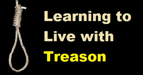 Americans Learning to Live with Treason