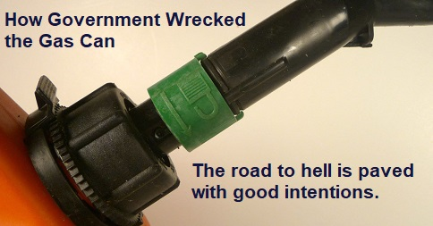 How Government Wrecked the Gas Can