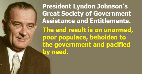 Lyndon Johnson's Great Society of Government Assistance and Entitlements
