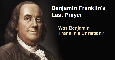 Was Benjamin Franklin a Christian