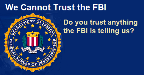 We Cannot Trust the FBI